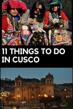 11 things to do in Cusco, Peru
