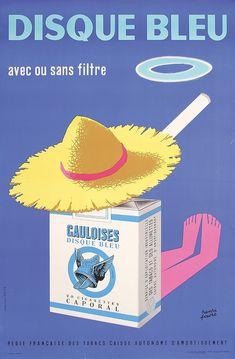 Quand les pub pour les cigarettes  vous faisaient croire que fumer c'était comme prendre un bon bol d'air... , des vacances en somme ! / French Gauloises Cigarette Poster, 1950.