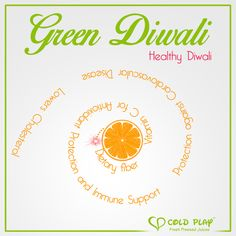 Celebrate Green Diwali with Cold Play Juices and spread the joy of healthy living. Order Now : www.coldplayjuices.com #HappyDiwali #Diwali #Diwali2015 #LetsColdPlay #ColdPlayJuices