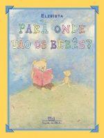 """Uma história original e muito delicada, para as crianças de três a seis anos, sobre os """"ex-ursinhos de estimação"""" e a falta que sentem de seus """"bebês"""""""
