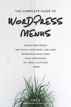 The Complete Guide to WordPress Menus