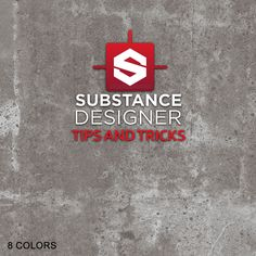 Substance Tips and Tricks