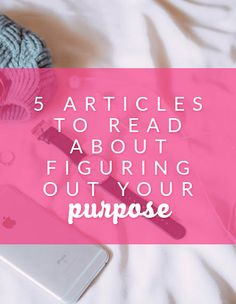 Can't figure out the purpose of your life? Here are 5 articles to read about figuring out your purpose that might help you out. Most of these are from Purpose Fairy, which is a great website to read about finding the purpose of your life.