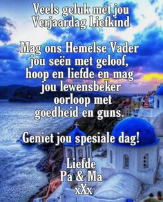 Happy Birthday Wishes Cards, Happy Birthday Images, Birthday Pictures, Afrikaans Quotes, Special Images, Favorite Quotes, Birthdays, Van, Gallery