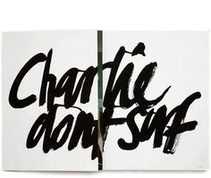 Charlie dont surf in Type