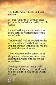 Psalm 23 KJV #christianity #christian #bible #faith #jesuschrist #God #love #christianencouragement #truth #biblestudy #lord #shepherd
