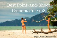 Best Point-and-Shoot Cameras for 2018 ☀️  #photography #beach #girls #photo #photooftheday #picoftheday #potd #camera #pointandshooter #pointandshootcamera #bestcameras #bestof #top10 #landscape #portrait #vacation #life #lovely #beautiful #toronto #canadian #writing #reading #amreading #blogpost #blogger #blogging #vlogger #january2018  best-comact-cameras-2018