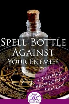 Learn in this post how to make a powerful Spell Bottle and 3 other protection spells against enemies, against bad and unwanted people. Jar Spells, Healing Spells, Love Spells, Hoodoo Spells, Magick Spells, Wicca Witchcraft, Wiccan Protection Spells, Protection Sigils, Spells For Beginners