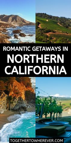 Amazing destinations in Northern California for couples who want a quick getaway. Check out these gorgeous spots and what you can do during your time there!