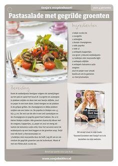 Pastasalade. Sonja Bakker. Lidl, Light Recipes, Salads, Bbq, Menu, Healthy Recipes, Vegan, Cooking, Food
