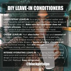 Black Girls Tips — DIY Leave-In Conditioners - Accessoires pour cheveux Natural Hair Care Tips, Curly Hair Tips, Curly Hair Styles, Natural Hair Styles, Natural Hair Regimen, Vida Natural, Pelo Natural, 4c Natural Hair, Natural Oils