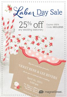 Got your calendar ready? Mark this down... 25% off any wedding stationery from MagnetStreet Weddings on labor day! Better get your cart ready today. http://www.magnetstreet.com/wedding-sale-2008