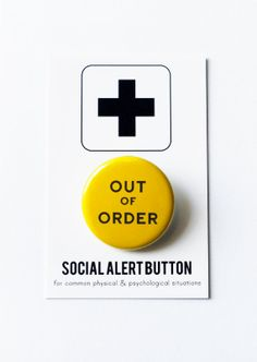 OUT of ORDER Social Alert Button
