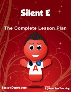 Silent E Lesson Plan