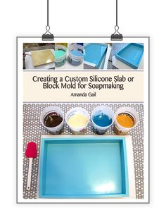 21 best soapmaking ebooks images on pinterest cold process soap creating a custom silicone slab or block mold for soapmaking fandeluxe Choice Image