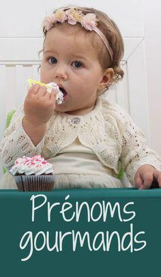 Florentin, Sugar, Caroline, Mouna, Angélique, Honoré, Hazel…des prénoms gourmands pour bébés à croquer #prénom #bébé #prenomfille