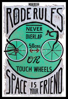 Road Rules 2 by CYCOLOGY. Authentic hand drawn sketches. Available as posters, canvas prints, cards, etc from Red Bubble. http://www.redbubble.com/people/cycology/