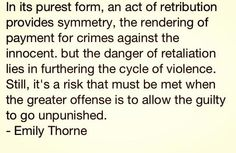 #Revenge #Retribution Emily Thorne's opening quote.