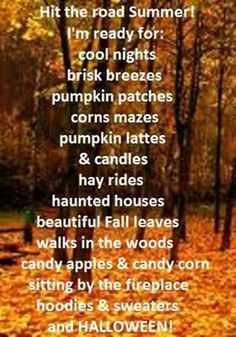 Fall... I love this quote, it includes everything I love about Fall and the month of October!