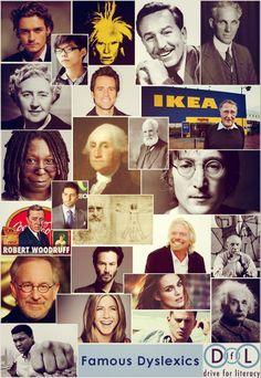 Click here for a longer list of famous dyslexics. http://www.dys-add.com/dyslexia.html#anchorFamousLists
