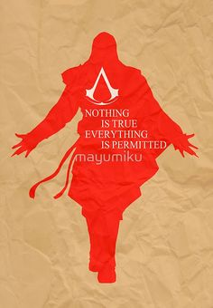 Nothing is true everything is permitted, Ezio Auditore, Assassin's Creed Poster