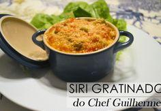 """Siri Gratinado do """"Chef Guilherme"""""""