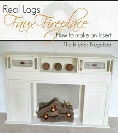 How To Make An Easy Real Log Insert for a Faux Fireplace