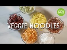 Get to Know Veggie Noodles | Whole Foods Market