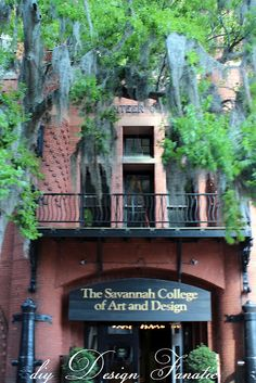 ~Savannah College of Art and Design...I really want to go to school here...
