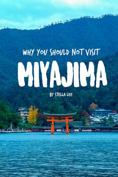 15 Pictures of Why You Should Not Visit Miyajima