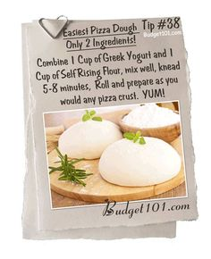 Easiest Pizza Dough Recipe  Could work. 1cup greek yoghurt 1 cup SR flour  Knead 5 mins.