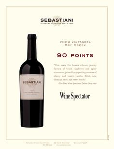 Sebastiani 2009 Dry Creek Zinfandel. 90 Points, Wine Spectator. Wine Accolade.