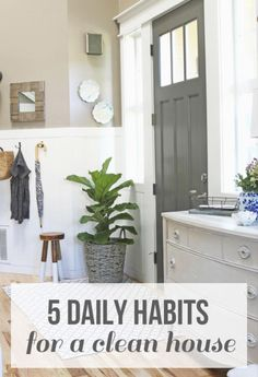 5 Daily Habits for a Clean House - Love the Home You Have - The Inspired Room