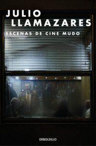 Escenas de cine mudo, de Julio Llamazares Una reseña de Víctor Molinero Editorial DeBolsillo http://www.librosyliteratura.es/escenas-de-cine-mudo.html
