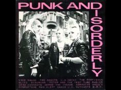 VA Punk and Disorderly VOL 1(FULL ALBUM) One of the best punk compilations IMO!