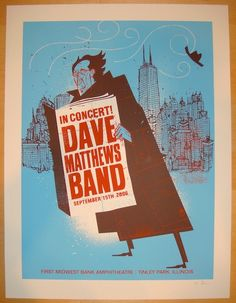 """Dave Matthews Band - silkscreen concert poster (click image for more detail) Artist: Methane Studios Venue: First Midwest Bank Amphitheatre Location: Tinley Park, IL Concert Date: 9/15/2006 Size: 19"""""""