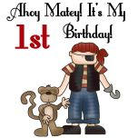 Baby's fist birthday T-shirts, bodysuits, cards, stickers, magnets, bags, and more with Ahoy Matey Pirate design!