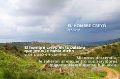 EVANGELIO DE JUAN: EL HOMBRE CREYÓ    Ju 4,50-51