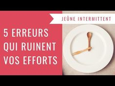 Jeûne Intermittent : 5 erreurs qui ruinent vos efforts ! - YouTube Effort, Weight Loss, Health, Put, Blog, Comme, National Parks, Industrial, Lounge