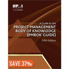 (Get eBook) A Guide to the Project Management Body of Knowledge (PMBOK? Guide) by Project Management Institute