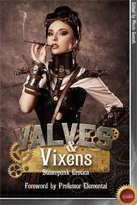 Valves & Vixens is erotic romance that mixes both the escapism and fantasy of steampunk with the Victorian style. Many writers have worked in the genre of steampunk from Jules Verne all the way to H.G.Wells and with this book the genre gets a good warming up. The stories within reflect a wide mix of backgrounds and settings all linked by the presence of steam at their heart. With a multitude of pairings and heat levels there really is something for everyone.
