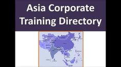 Asia Corporate Training Directory - Find the directory here http://jobandwork.asia/business-directory/