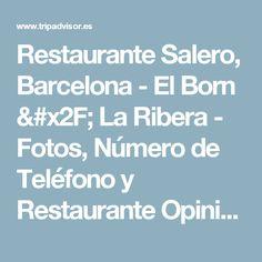 Restaurante Salero, Barcelona - El Born / La Ribera - Fotos, Número de Teléfono y Restaurante Opiniones - TripAdvisor