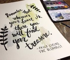Watercolor Painting with Calligraphy Quote - Paulo Coelho - 365 Project