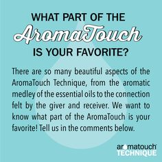 Which part of the doTERRA AromaTouch Technique is your favorite?