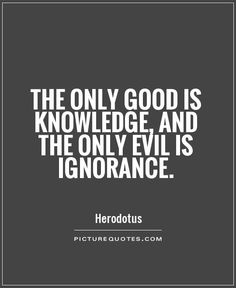 Discover and share Ignorance Quotes And Sayings. Explore our collection of motivational and famous quotes by authors you know and love. Famous Education Quotes, Education Quotes For Teachers, Quotes For Students, Leadership Quotes, Famous Quotes, Best Quotes, Funny Quotes, Socrates Quotes, Hypocrite Quotes
