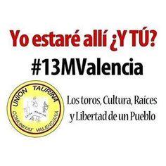 #13MValencia – UCTL apoya y anima a la asistencia a la MANIFESTACIÓN #Madrid #TurismoTaurino #VisitasGuiadas #CampoBravo #Capeas #Celebraciones #Eventos #TourEspecialTuristas #TourEspecialEscolares  #Madrid #Brunete
