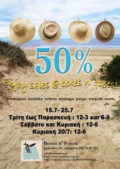 enjoy sales @ boxes n' foxes!! απο 15-25/7 -50% και άλλες προσφορές….