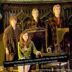 I love this :) If only I could be a Weasley. <<< But still that horrible thing when Fred dies! I'll never get over it!