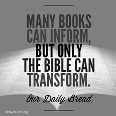 Only the Bible can transform